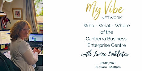WHO - WHAT - WHERE - Canberra Business Enterprise Centre tickets