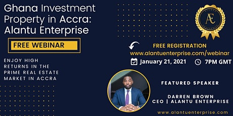 Ghana Real Estate / Property  Investment in Accra ( Free Online Event) tickets