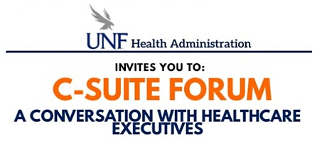 C-Suite Forum- Conversation with Healthcare Executives tickets