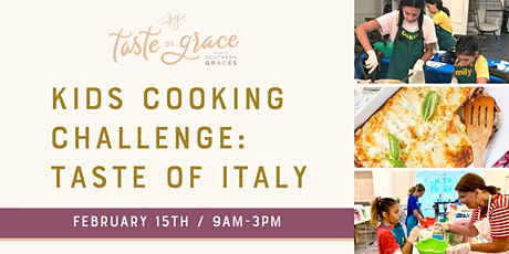 Kids Cooking Challenge: Taste of Italy |  ages 9-14 tickets