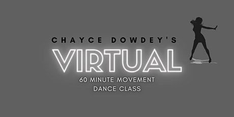 Chayce Dowdey's 60 Minute Movement tickets