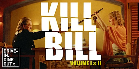 Kill Bill: Vol.1 + Vol.2 Double Feature - Drive-In at Mess Hall Market tickets