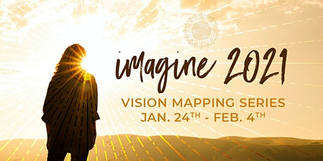 Imagine 2021 - Vision Mapping Series billets
