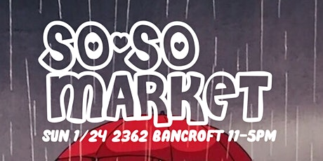 The So-so Market BERK tickets