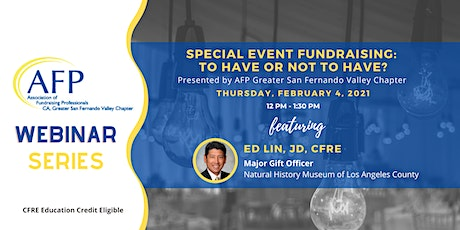 Special Event Fundraising: To Have or Not to Have? tickets