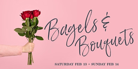 Bagels & Bouquets tickets