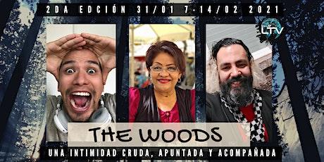 The Woods: Nuevo Año, Nuevo Estilo de Vida (2da Edición) entradas
