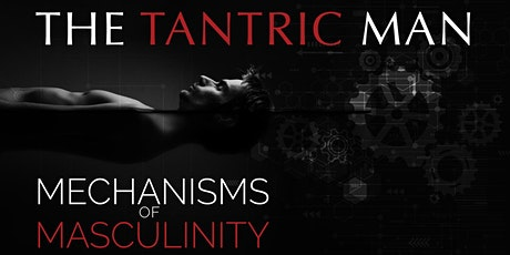 The Tantric Man tickets
