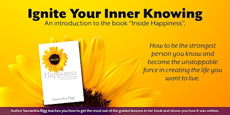 Inside Happiness: Guided Lessons from Spirit for Your Greatest Journey tickets