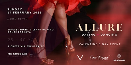 Allure - Dating & Dancing - Valentines Day Singles Night - 25 - 40 Y/O tickets
