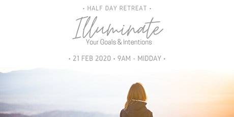 Illuminate: Your Goals & Intentions tickets