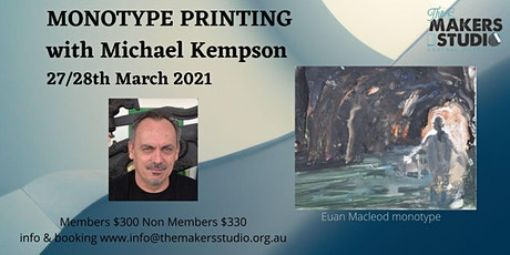 Monotype Printing with Michael Kempson 27/28 March 2021 tickets
