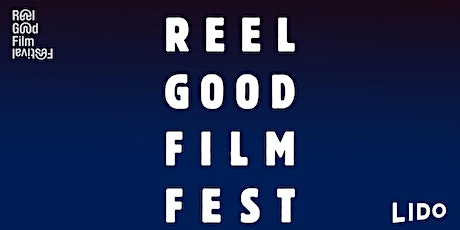 The ReelGood Film Festival 2021 tickets
