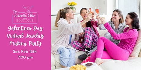 Galentines Day Virtual Jewelry Making Party tickets