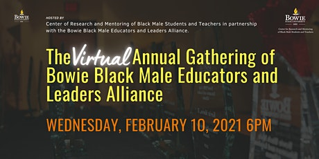 Annual Gathering of Bowie Black Male Educators and Leaders Alliance tickets
