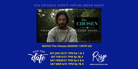 GTA Catholic Events - Virtual Movie Night: The Chosen S1 - EPISODE 1 & 2 tickets