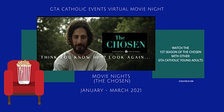 GTA Catholic Events - Virtual Movie Night: The Chosen S1 - EPISODE 3 & 4 tickets