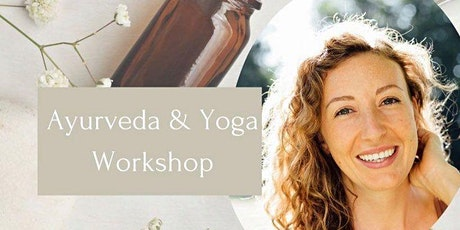 Ayurveda & Yoga Workshop Tickets