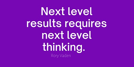 The Mindset you Need to Create next level Results in your Life and Business tickets