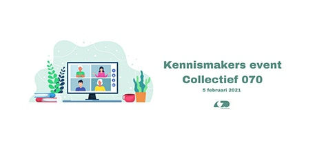 Kennismakers event Collectief 070 tickets