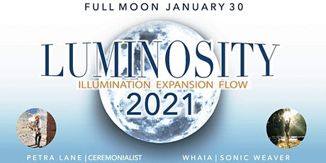 LUMINOSITY: 2021 New Moon Opening Ceremony, Cacao Medicine, Brisbane tickets