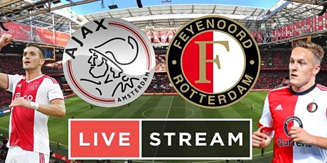 LIVE@!.Ajax - Feyenoord LIVE OP TV 2021 tickets
