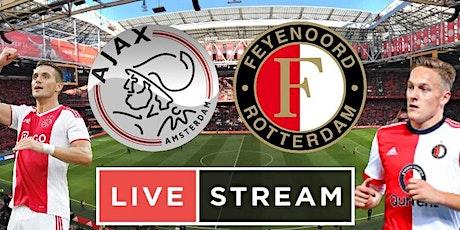 LIVE@!.Ajax - Feyenoord LIVE OP TV 2021 tickets