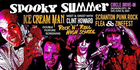 SPOOKY SUMMER: NEPA Horror Film Fest & Scranton Punk Rock Flea + Zinefest tickets