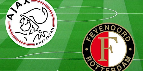 NAAR-TV@!.MaTch Ajax - Feyenoord LIVE OP TV 2021 tickets