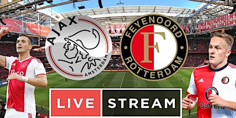 StrEams@!.Ajax - Feyenoord LIVE OP TV 2021 tickets