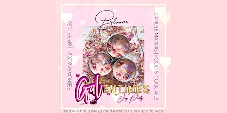 GALENTINE'S DAY PARTY!!! Candle Making, Food, Sips, & Networking! tickets