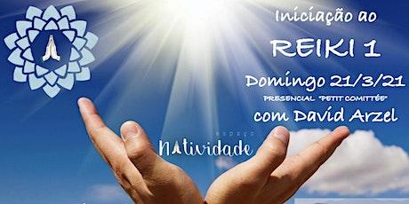 Iniciação ao REIKI 1 no 21/3/2021 em São Paulo - presencial com David Arzel ingressos