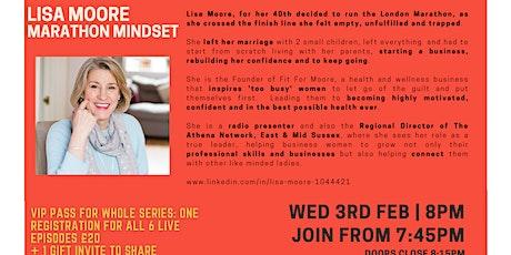 Inspiration Point  Series 2 Episode 2: Lisa Moore - Marathon Mindset tickets