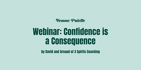 Confidence is a Consequence tickets