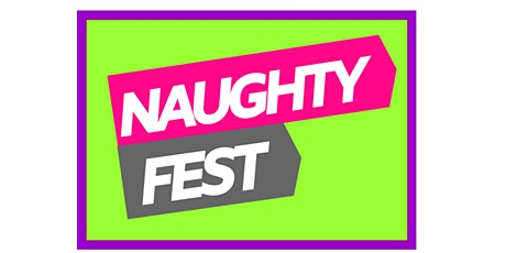 Naughty Fest tickets