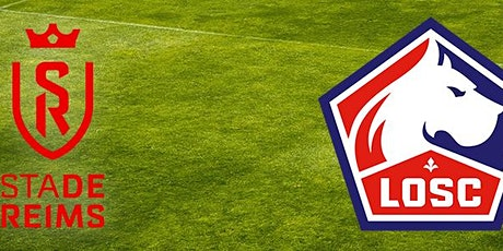LIVE@!! Lille - Reims E.n direct Live tv 2021 billets