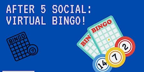 After 5 Social: Virtual BINGO! tickets