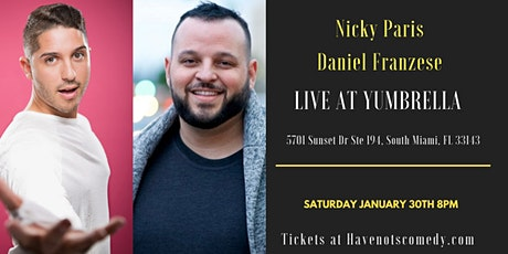 Have-Nots Comedy Presents Nicky Paris and Daniel Franzese tickets