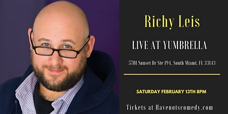 Have-Nots Comedy Presents Richy Leis tickets