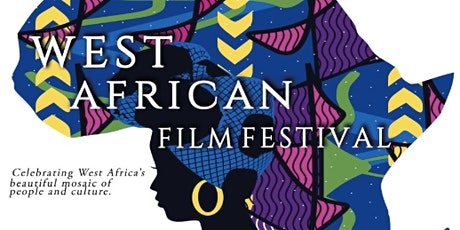 2021 6th Annual West African Film Festival tickets