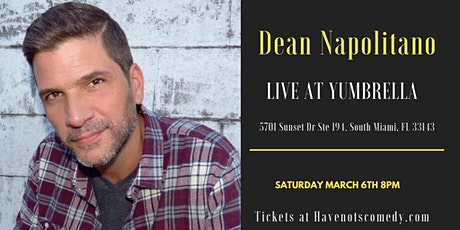 Have-Nots Comedy Presents Dean Napolitano tickets