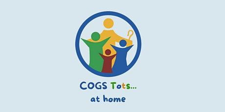 COGS Tots at home - February tickets