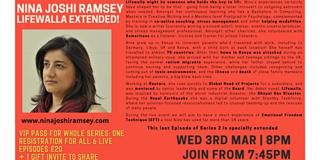 Inspiration Point  Series 2 Episode 6: Nina Joshi-Ramsey-Lifewalla Extended tickets