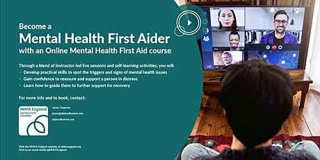 Online / Virtual Adult Mental Health First Aider ( 4 half day sessions) tickets