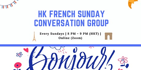 HK French Sunday Online Conversation Group tickets