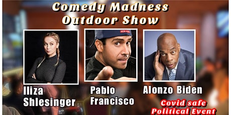 Iliza Shlesinger Pablo Francisco  Alonzo Boden Comedy Madness Outdoor Show tickets
