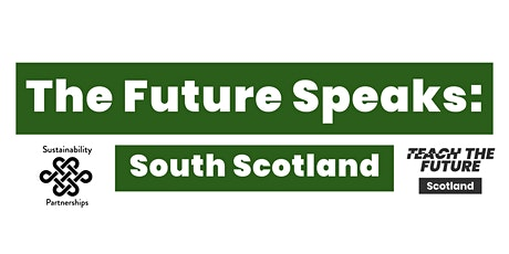 The Future Speaks: South Scotland tickets