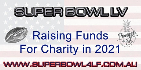 Super Bowl LV Party at the Pineapple Hotel 4 Charity in 2021 tickets