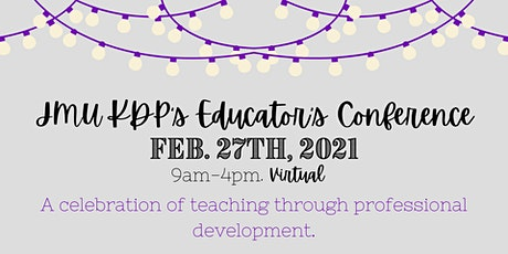 7th Annual JMU KDP Educator's Conference tickets