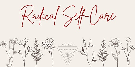 Radical Self Care tickets